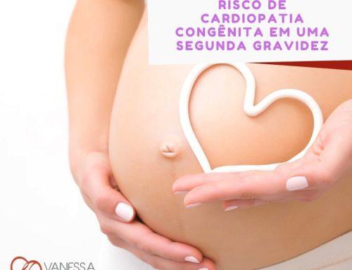Risco de cardiopatia congênita em uma segunda gravidez
