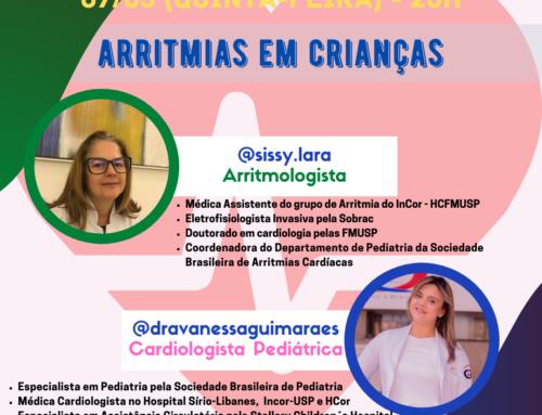 Live sobre Arritmias em Crianças com Dra. Vanessa e Dra. Sissy Lara