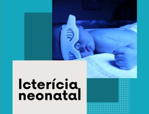 O que é Icterícia Neonatal?