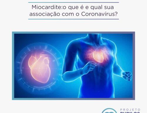 Miocardite: O que é e porque está sendo associada ao COVID-19?