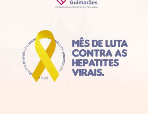 Julho Amarelo – Mês de luta contra as hepatites virais