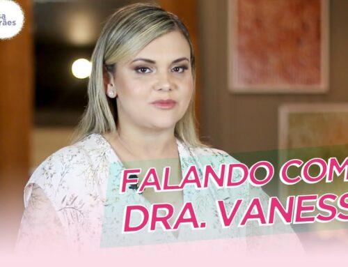NOVO NOME DO CANAL | FALANDO COM A DRA. VANESSA